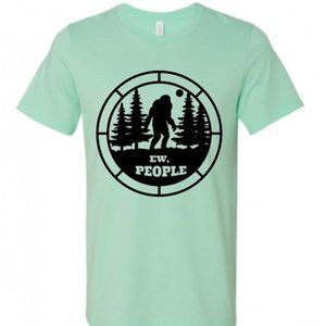 Ew, People Sasquatch Shirt
